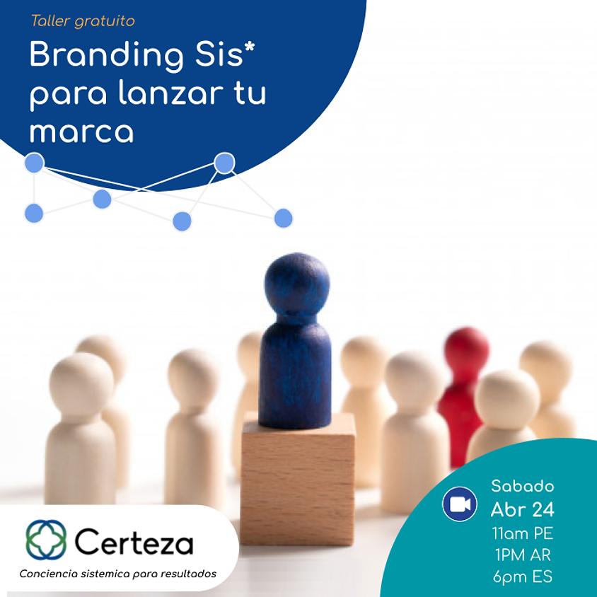 (ES) Branding Sis* para lanzar tu marca