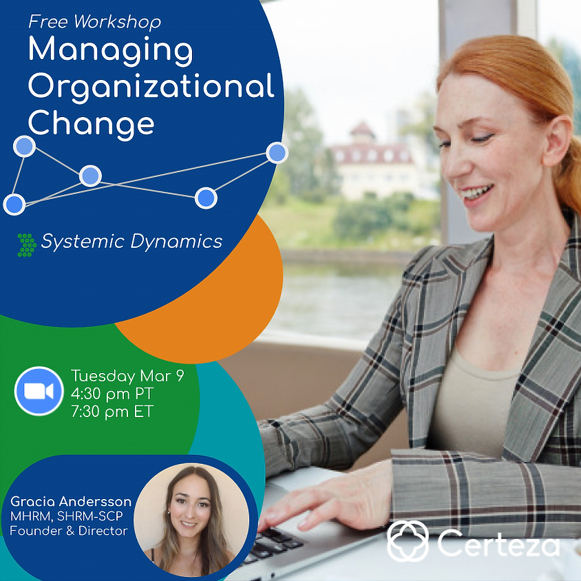 Systemic Approach for Managing Organizational Change