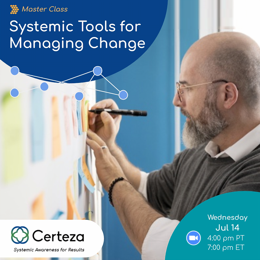 Master Class: Systemic Tools for Managing Change