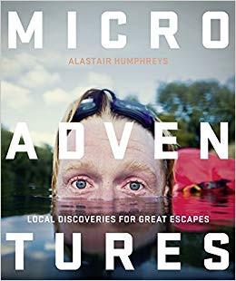 Microadventures book Alastair Humphreys
