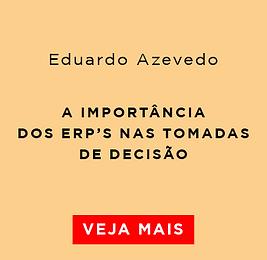 A importancia do ERP_Eduardo Azevedo.png