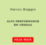 Alta performance de vendas_Marcos Biaggi