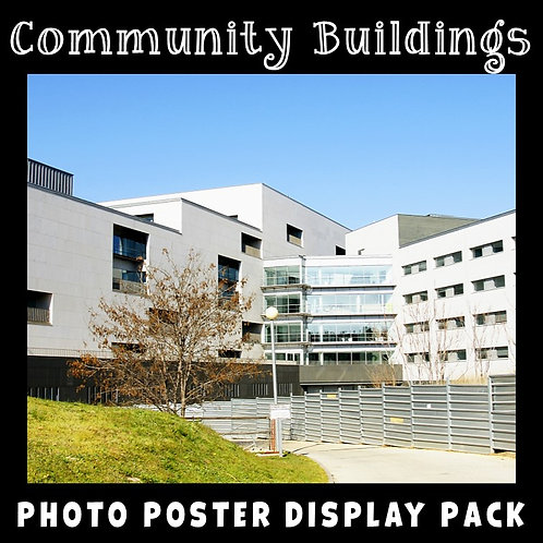 Community Buildings Photo Poster Display Pack