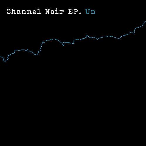 Channel Noir. Un. Pre-Order (Fake Empire)