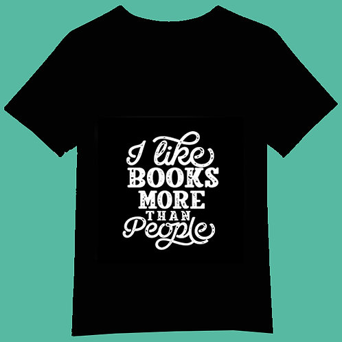 I like books more than people - Black