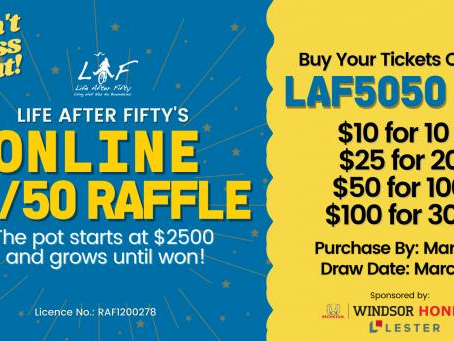 SUPPORT: Life After Fifty's Online 50/50 Raffle