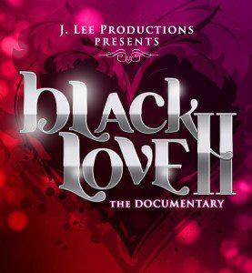 Black Love II- The Documentary
