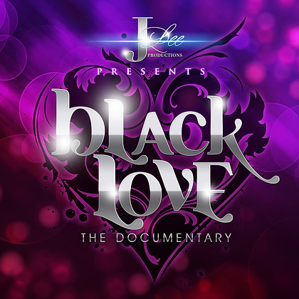 Black Love I - The Documentary