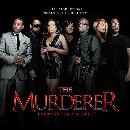 The Murderer- The Film
