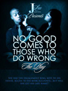 No Good Comes To Those Who Do Wrong- The DVD