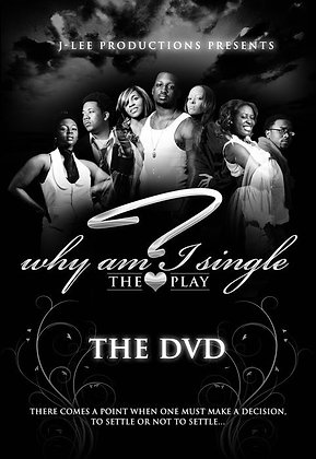 Why Am I Single- The DVD