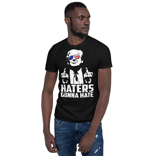 Donald Trump Haters Gonna Hate President Middle Finger T-Shirt
