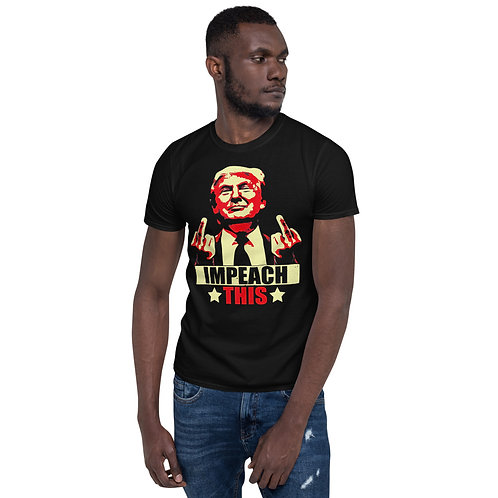 "Funny Donald Trump ""Impeach This"" T-Shirt"