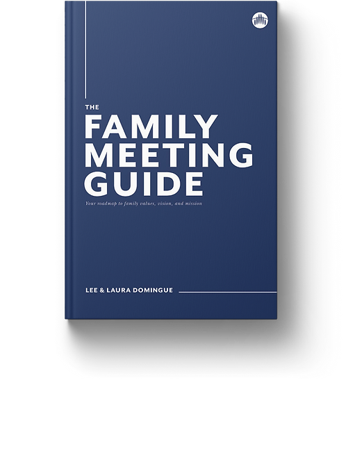 The Family Meeting Guide