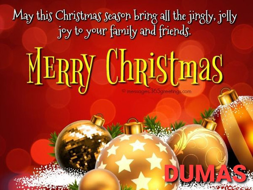 Merry Christmas to Dumas Family
