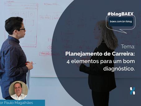 Planejamento de Carreira: 4 elementos para um bom diagnóstico