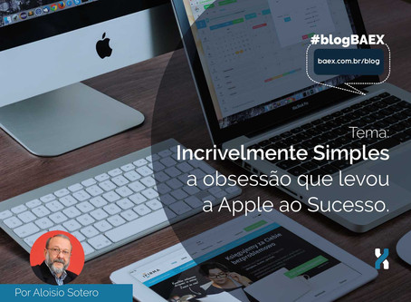 Incrivelmente Simples - A obsessão que levou a Apple ao Sucesso