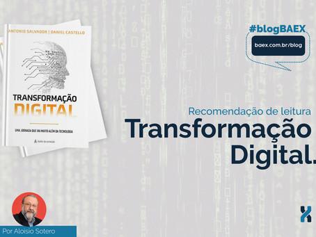 Transformação Digital: Uma jornada que vai muito além da tecnologia.