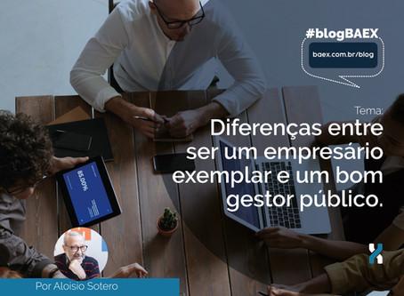 Diferenças entre ser um empresário exemplar e um bom gestor público