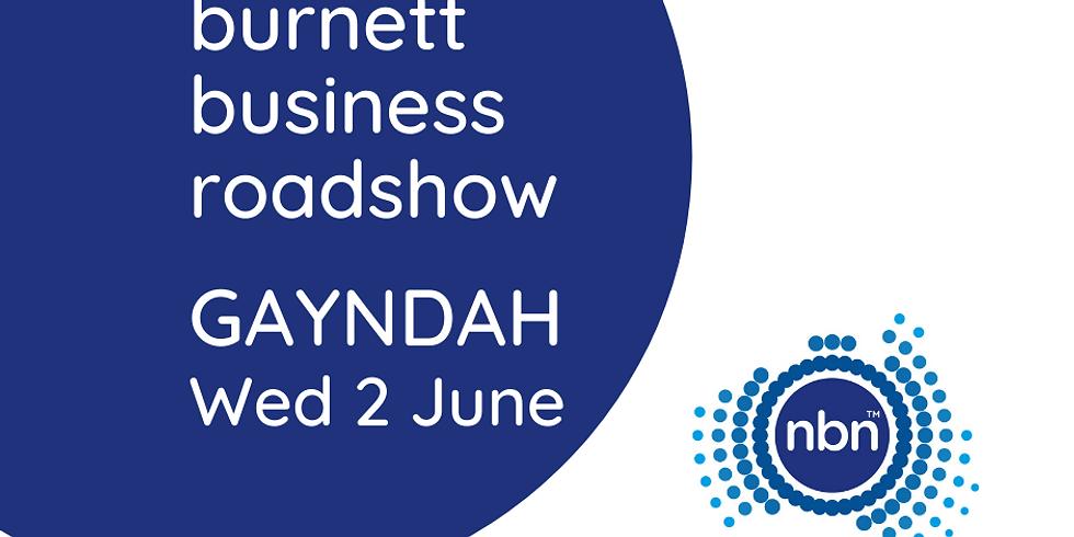Burnett Business Roadshow - Gayndah
