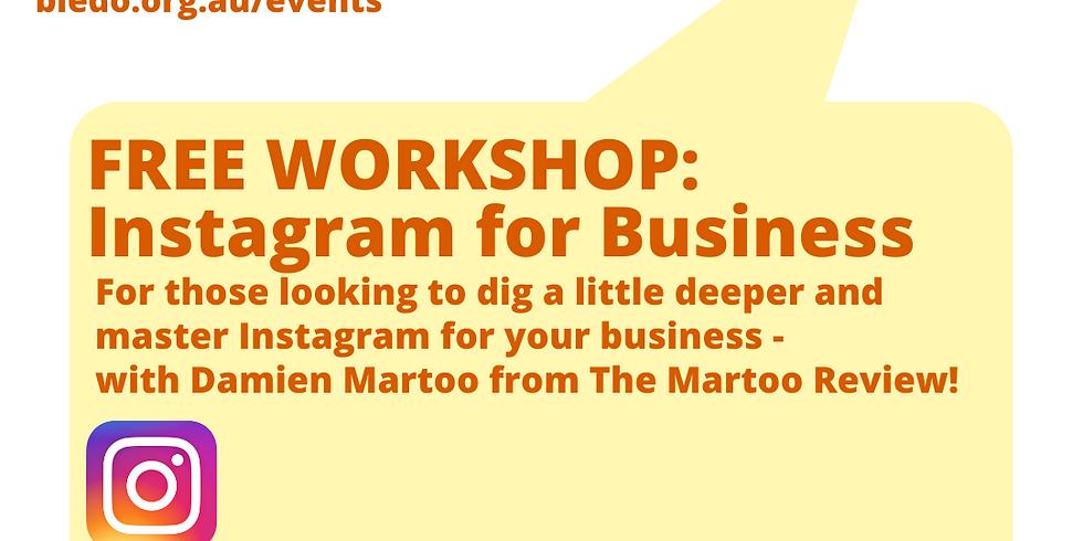 Instagram for Business: Taking Care of Business Workshop