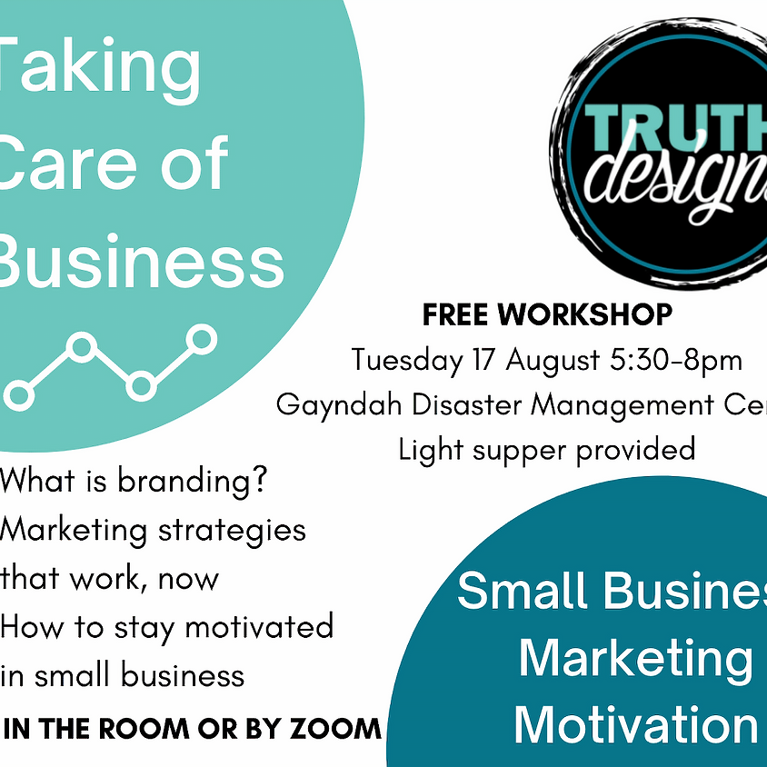 Taking Care of Business - Small Business Marketing Motivation