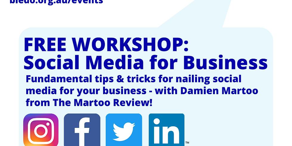 Social Media for Business: Taking Care of Business Workshop