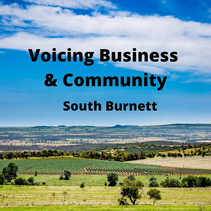 Voicing Business and Community - South Burnett