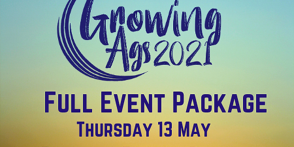 Growing Ags 2021 - Full Event Package