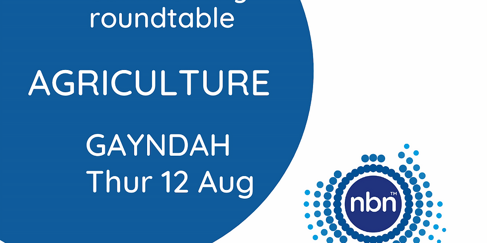 NBN Co. Industry Connectivity Roundtable: Agriculture