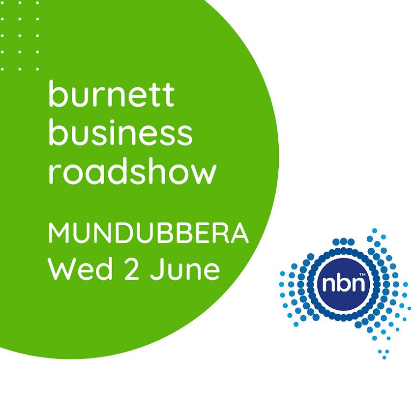 Burnett Business Roadshow - Mundubbera