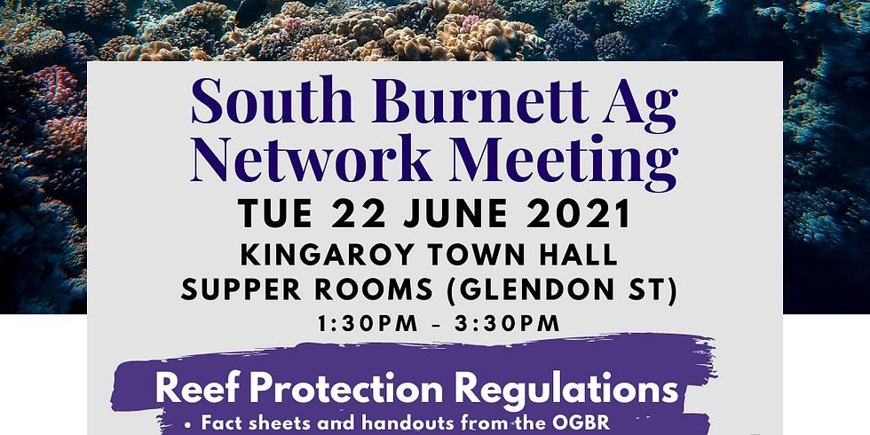 South Burnett Ag Network Meeting: Reef Protection Regulations