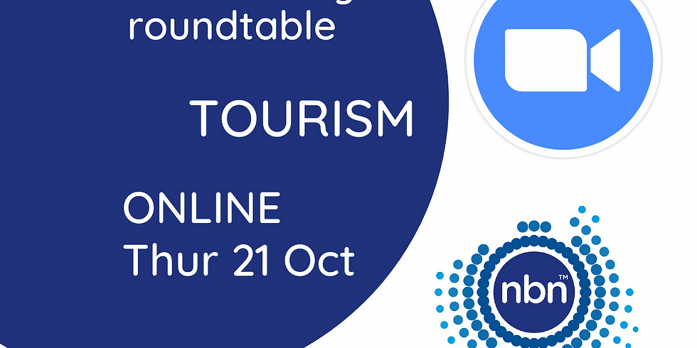 NBN Co. Industry Connectivity Roundtable: Tourism - ZOOM