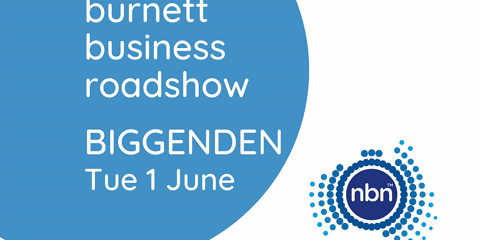 Burnett Business Roadshow - Biggenden