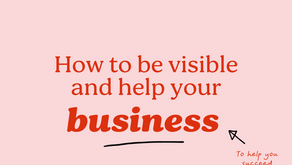 How to be visible and help your business