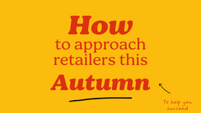 How to approach retailers this autumn