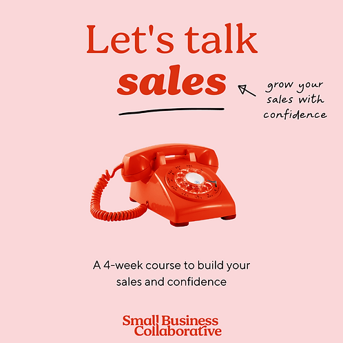 Let's Talk Sales - A 4-week course to grow your sales with confidence.