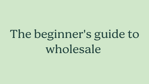 The beginner's guide to wholesale