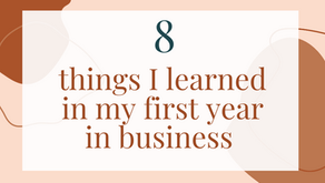 8 things I learned in my first year in business