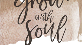 Grow with Soul - First Podcast Appearance
