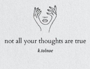 Do Not Believe Everything You Think! How to Become Thought Wise - Written by: Carol Dawidowicz, MFT