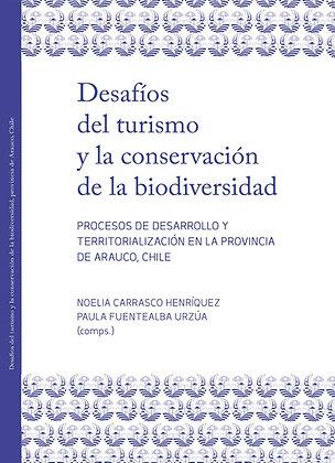 Desafíos del turismo y la conservación de la biodiversidad