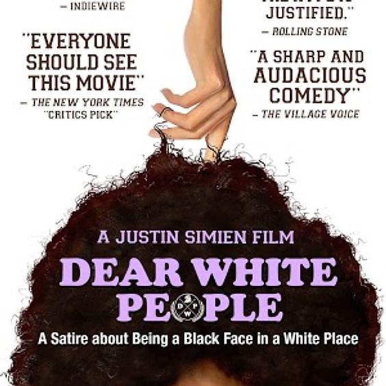 Dear White People (R)
