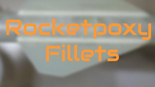 Rocketpoxy fillets