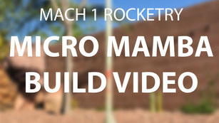 Micro Mamba Build Video