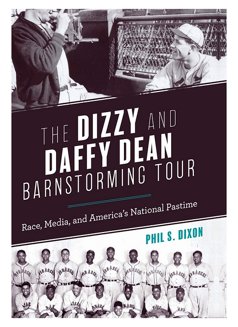 The Dizzy and Daffy Dean Barnstorming Tour: Race, Media, and America's National