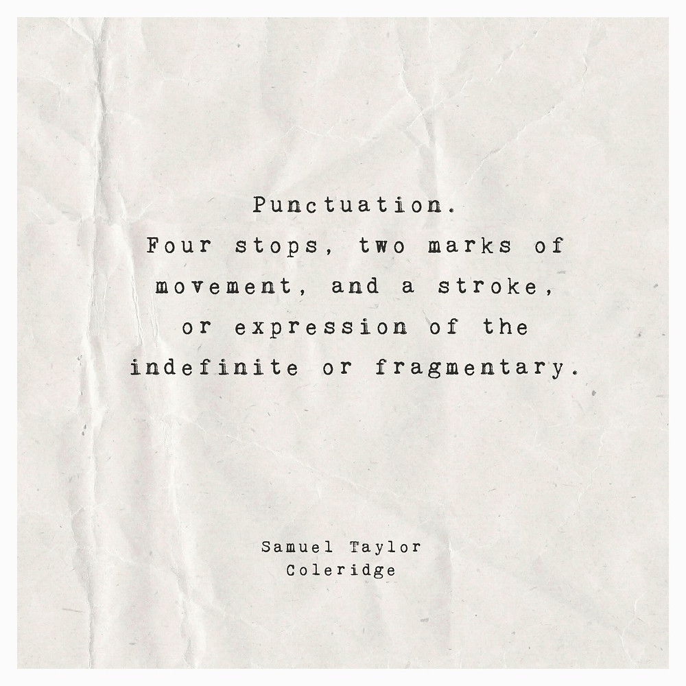 Quote about punctuation by Samuel Coleridge