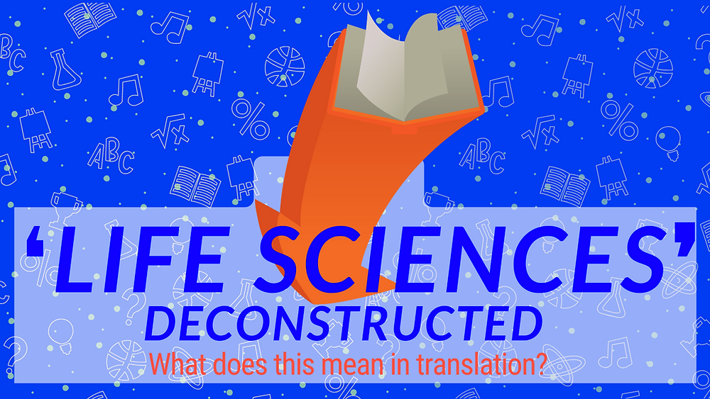 """Illustration with a caption: """"Life Sciences deconstructed: What does it mean in translation?"""""""