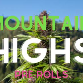 Mountain Highs: Top 5 Pre-Rolls