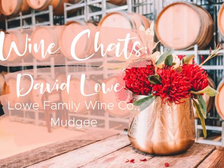 Wine Chats: David Lowe